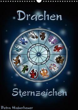Drachen-Sternzeichen (Wandkalender 2019 DIN A3 hoch) von Haberhauer,  Petra