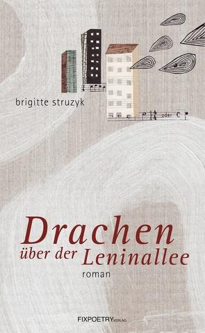 Drachen über der Leninallee von Struzyk,  Brigitte