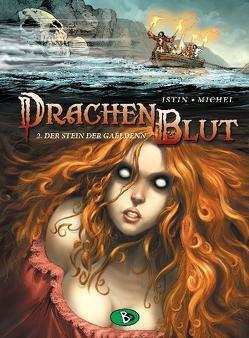 Drachenblut #2 von Brachlow,  Astrid, Istin,  Jean-Luc, Michel,  Guy