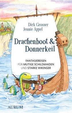 Drachenboot & Donnerkeil von Appel,  Jennie, Grosser,  Dirk, Kuka,  Brigitte