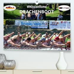 Drachenboot – MissionRome (Premium, hochwertiger DIN A2 Wandkalender 2021, Kunstdruck in Hochglanz) von Rößler,  Marc