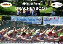 Drachenboot – MissionRome (Wandkalender 2019 DIN A2 quer)