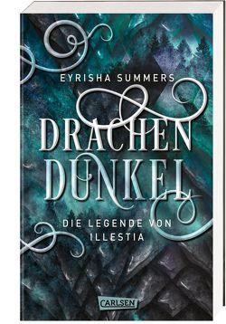 Drachendunkel. Die Legende von Illestia von Summers,  Eyrisha