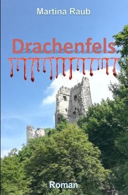 Drachenfels von Raub,  Martina