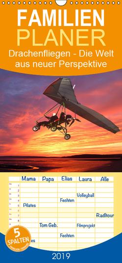 Drachenfliegen – Die Welt aus neuer Perspektive erleben – Familienplaner hoch (Wandkalender 2019 , 21 cm x 45 cm, hoch) von Robert,  Boris