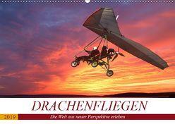 Drachenfliegen – Die Welt aus neuer Perspektive erleben (Wandkalender 2019 DIN A2 quer) von Robert,  Boris