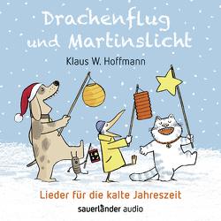Drachenflug und Martinslicht von Hoffmann,  Klaus W., Mühle,  Jörg