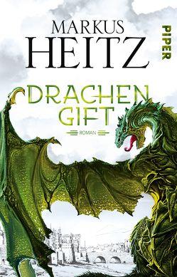 Drachengift von Heitz,  Markus