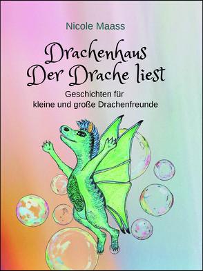 Drachenhaus:Der Drache liest von Maass,  Nicole