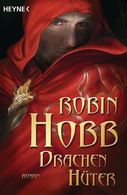 Drachenhüter von Hobb,  Robin, Weinert,  Simon