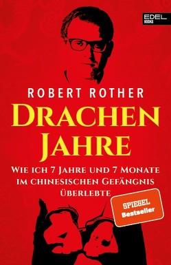 Drachenjahre von Rother,  Robert