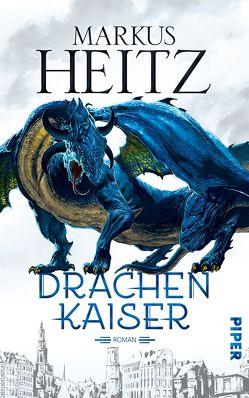 Drachenkaiser von Heitz,  Markus
