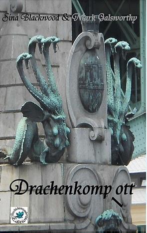Drachenkomp(l)ott von Blackwood,  Sina, Galsworthy,  Mark