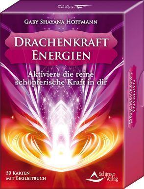 Drachenkraft-Energien von Hoffmann,  Gaby Shayana