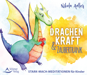 Drachenkraft & Zaubertrank von Adler,  Nikola