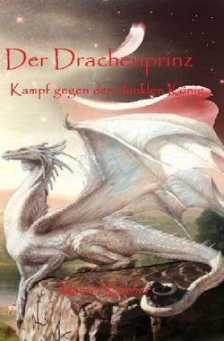 Drachenprinz / Der Drachenprinz von Kircher,  Marcel