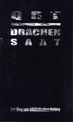 Drachensaat von Kolbe,  Christian, Lamberty,  Tom, Qrt, Wulf,  Frank