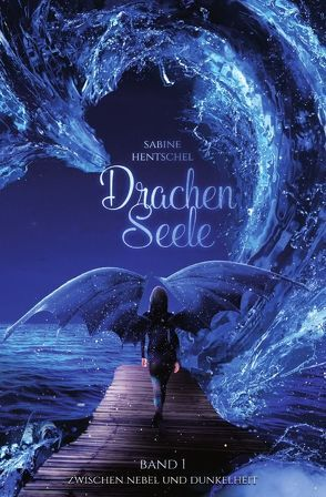 Drachenseele von Hentschel,  Sabine