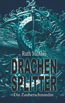 Drachensplitter von Mühlau,  Ruth