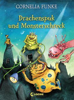 Drachenspuk und Monsterschreck von Funke,  Cornelia, Holzhausen,  Elisabeth