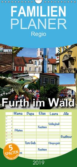 Drachenstadt Furth im Wald – Familienplaner hoch (Wandkalender 2019 , 21 cm x 45 cm, hoch) von Bleicher,  Renate