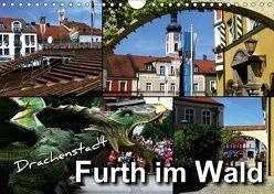 Drachenstadt Furth im Wald (Wandkalender 2018 DIN A4 quer) von Bleicher,  Renate
