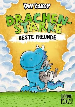 Drachenstarke beste Freunde von Pilkey,  Dav, Thiele,  Ulrich