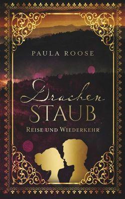 Drachenstaub von Roose,  Paula