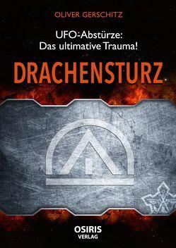 Drachensturz von Gerschitz,  Oliver