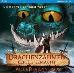Drachenzähmen leicht gemacht (2). Wilde Piraten voraus! von Cowell,  Cressida, Weber,  Benedikt