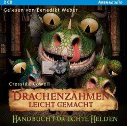 Drachenzähmen leicht gemacht (6). Handbuch für echte Helden von Cowell,  Cressida, Weber,  Benedikt
