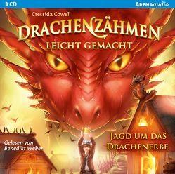 Drachenzähmen leicht gemacht (9). Jagd auf das Drachenerbe von Cowell,  Cressida, Weber,  Benedikt
