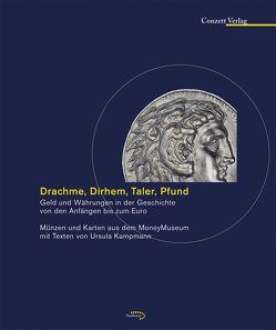 Drachme, Dirhem, Taler, Pfund von Kampmann,  Ursula