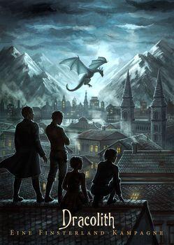 Dracolith – Eine Finsterland-Kampagne von Eder,  Eleonore, Gmeiner,  Chris, Hofreiter,  Lukas, Meister,  Anette, Pils,  Georg, von Leon,  Markus