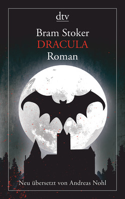 Dracula Roman von Nohl,  Andreas, Stoker,  Bram