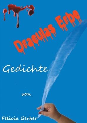 Draculas Erbe von Gerber,  Felicia