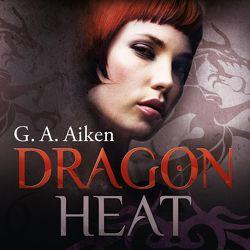 Dragon 9: Dragon Heat von Aiken,  G. A., Link,  Michaela, Wascher,  Svantje
