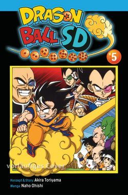 Dragon Ball SD 5 von Akira Toriyama (Original Story), Ohishi,  Naho, von Teichman,  Cordelia