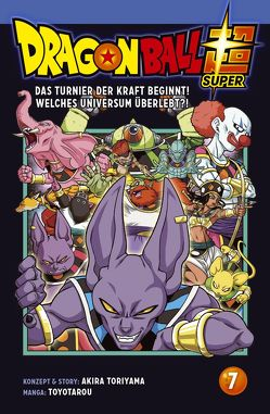 Dragon Ball Super 7 von Akira Toriyama (Original Story), Toyotarou, von Teichman,  Cordelia
