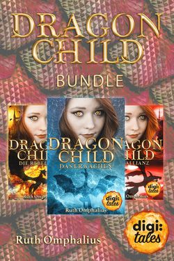 Dragon Child Bundle (Bände 1-3) von Omphalius,  Ruth