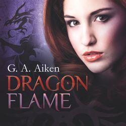 Dragon Flame von Aiken,  G. A., Gerwig,  Karen, Wascher,  Svantje