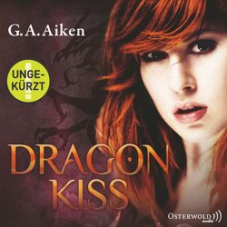 Dragon Kiss von Aiken,  G. A., Gerwig,  Karen, Wascher,  Svantje