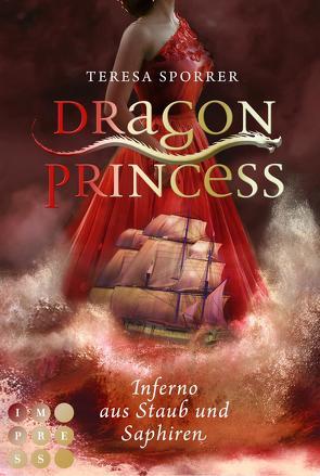 Dragon Princess 2: Inferno aus Staub und Saphiren von Sporrer,  Teresa