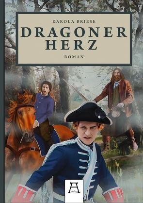 Dragonerherz von Briese,  Karola