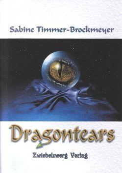 Dragontears von Laufenburg,  Heike, Timmer-Brockmeyer,  Sabine