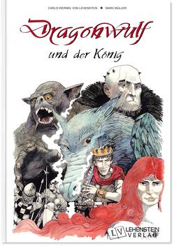 Dragonwulf und der König von Werndl von Lehenstein,  Carlo