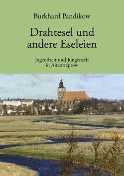 Drahtesel und andere Eseleien von Pandikow,  Burkhard