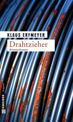 Drahtzieher von Erfmeyer,  Klaus