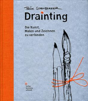 Drainting von Scheinberger,  Felix