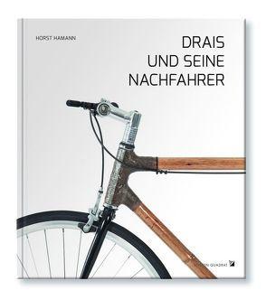 Drais und seine Nachfahrer von Hamann,  Horst, Mertens,  Markus, Ziegler,  Michael